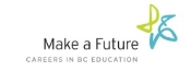 Make a Future - BC Public Schools